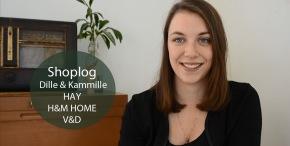 [VIDEO] Aankopen Dille&Kamille, HAY, H&M HOME enV&D